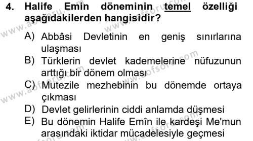 Tarih Bölümü 2. Yarıyıl İslam Tarihi ve Medeniyeti II Dersi 2013 Yılı Bahar Dönemi Ara Sınavı 4. Soru