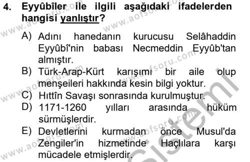 İslam Tarihi ve Medeniyeti 2 Dersi 2012 - 2013 Yılı Dönem Sonu Sınavı 4. Soru