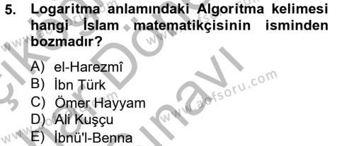 Tarih Bölümü 2. Yarıyıl İslam Tarihi ve Medeniyeti II Dersi 2013 Yılı Bahar Dönemi Dönem Sonu Sınavı 5. Soru