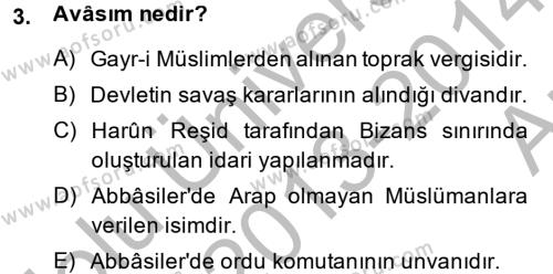 Tarih Bölümü 2. Yarıyıl İslam Tarihi ve Medeniyeti II Dersi 2014 Yılı Bahar Dönemi Ara Sınavı 3. Soru