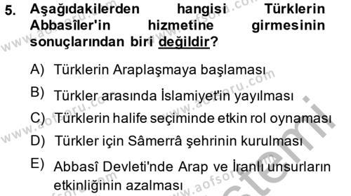 Tarih Bölümü 2. Yarıyıl İslam Tarihi ve Medeniyeti II Dersi 2014 Yılı Bahar Dönemi Ara Sınavı 5. Soru