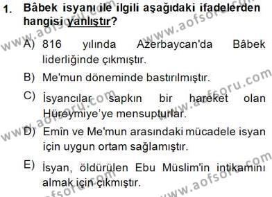 Tarih Bölümü 2. Yarıyıl İslam Tarihi ve Medeniyeti II Dersi 2015 Yılı Bahar Dönemi Ara Sınavı 1. Soru