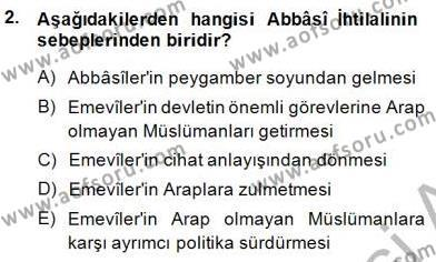 İslam Tarihi ve Medeniyeti 2 Dersi 2014 - 2015 Yılı Ara Sınavı 2. Soru