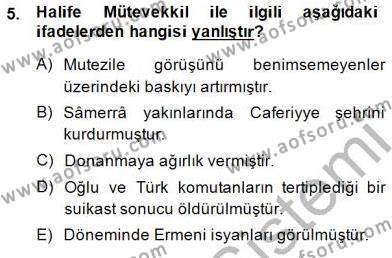 Tarih Bölümü 2. Yarıyıl İslam Tarihi ve Medeniyeti II Dersi 2015 Yılı Bahar Dönemi Ara Sınavı 5. Soru