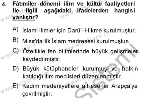 Tarih Bölümü 2. Yarıyıl İslam Tarihi ve Medeniyeti II Dersi 2015 Yılı Bahar Dönemi Dönem Sonu Sınavı 4. Soru