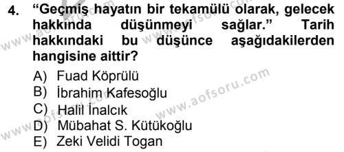 Tarih Bölümü 1. Yarıyıl Tarih Metodu Dersi 2013 Yılı Güz Dönemi Ara Sınavı 4. Soru