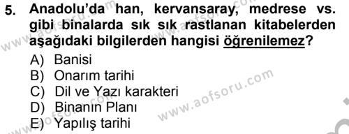 Tarih Bölümü 1. Yarıyıl Tarih Metodu Dersi 2013 Yılı Güz Dönemi Ara Sınavı 5. Soru