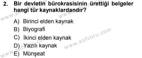 Tarih Metodu Dersi 2012 - 2013 Yılı (Final) Dönem Sonu Sınav Soruları 2. Soru