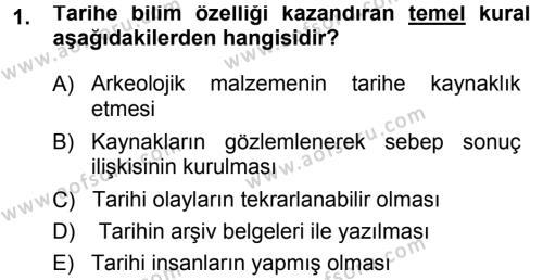 Tarih Bölümü 1. Yarıyıl Tarih Metodu Dersi 2014 Yılı Güz Dönemi Ara Sınavı 1. Soru