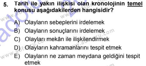 Tarih Bölümü 1. Yarıyıl Tarih Metodu Dersi 2014 Yılı Güz Dönemi Ara Sınavı 5. Soru