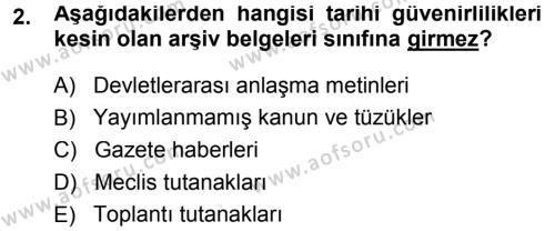 Tarih Metodu Dersi 2013 - 2014 Yılı Dönem Sonu Sınavı 2. Soru