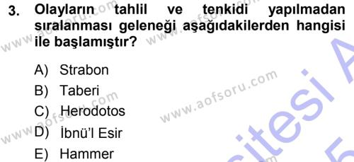 Tarih Bölümü 1. Yarıyıl Tarih Metodu Dersi 2015 Yılı Güz Dönemi Ara Sınavı 3. Soru