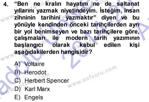 Tarih Bölümü 1. Yarıyıl Tarih Metodu Dersi 2015 Yılı Güz Dönemi Ara Sınavı 4. Soru