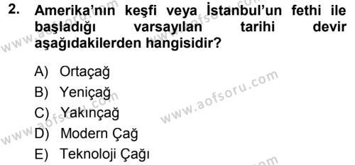 Tarih Bölümü 1. Yarıyıl Tarih Metodu Dersi 2015 Yılı Güz Dönemi Dönem Sonu Sınavı 2. Soru