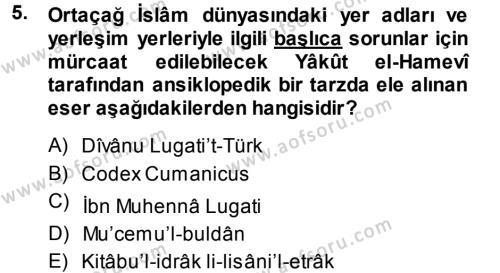 Tarih Bölümü 1. Yarıyıl Tarih Metodu Dersi 2015 Yılı Güz Dönemi Dönem Sonu Sınavı 5. Soru