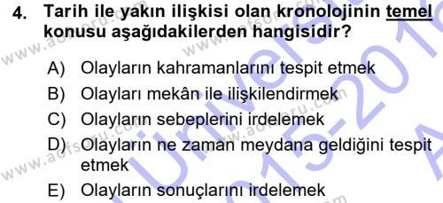 Tarih Bölümü 1. Yarıyıl Tarih Metodu Dersi 2016 Yılı Güz Dönemi Ara Sınavı 4. Soru