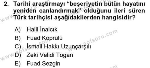 Tarih Metodu Dersi 2016 - 2017 Yılı (Vize) Ara Sınav Soruları 2. Soru