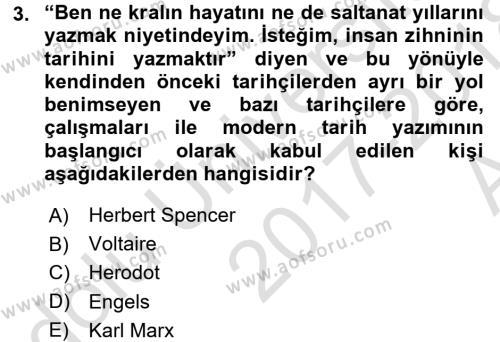 Tarih Metodu Dersi 2017 - 2018 Yılı Ara Sınavı 3. Soru