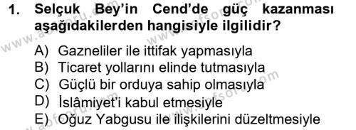 Büyük Selçuklu Tarihi Dersi 2012 - 2013 Yılı Ara Sınavı 1. Soru