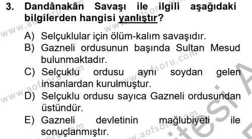 Büyük Selçuklu Tarihi Dersi 2012 - 2013 Yılı Ara Sınavı 3. Soru