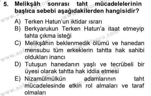 Tarih Bölümü 2. Yarıyıl Büyük Selçuklu Tarihi Dersi 2013 Yılı Bahar Dönemi Dönem Sonu Sınavı 5. Soru