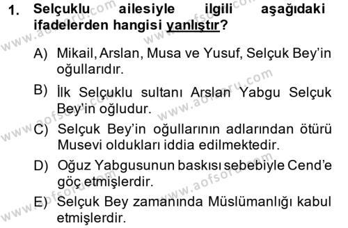 Büyük Selçuklu Tarihi Dersi 2013 - 2014 Yılı Ara Sınavı 1. Soru