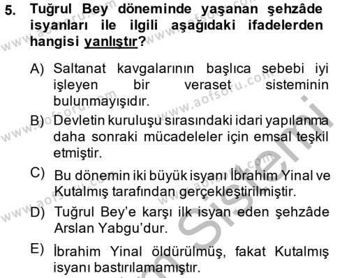 Tarih Bölümü 2. Yarıyıl Büyük Selçuklu Tarihi Dersi 2014 Yılı Bahar Dönemi Ara Sınavı 5. Soru