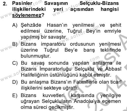 Tarih Bölümü 2. Yarıyıl Büyük Selçuklu Tarihi Dersi 2014 Yılı Bahar Dönemi Dönem Sonu Sınavı 2. Soru