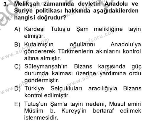 Büyük Selçuklu Tarihi Dersi 2013 - 2014 Yılı Dönem Sonu Sınavı 3. Soru