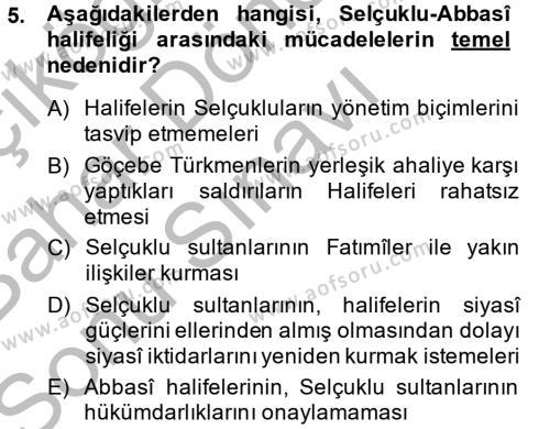 Tarih Bölümü 2. Yarıyıl Büyük Selçuklu Tarihi Dersi 2014 Yılı Bahar Dönemi Dönem Sonu Sınavı 5. Soru