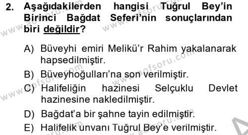 Tarih Bölümü 2. Yarıyıl Büyük Selçuklu Tarihi Dersi 2015 Yılı Bahar Dönemi Dönem Sonu Sınavı 2. Soru