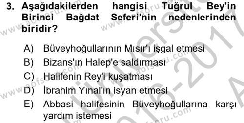 Büyük Selçuklu Tarihi Dersi 2016 - 2017 Yılı Ara Sınavı 3. Soru
