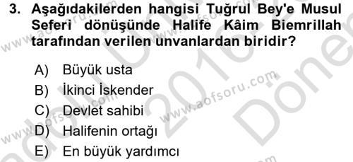 Büyük Selçuklu Tarihi Dersi 2016 - 2017 Yılı (Final) Dönem Sonu Sınav Soruları 3. Soru