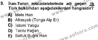 Orta Asya Türk Tarihi Dersi 2012 - 2013 Yılı Ara Sınavı 3. Soru