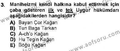 Orta Asya Türk Tarihi Dersi 2012 - 2013 Yılı Dönem Sonu Sınavı 3. Soru