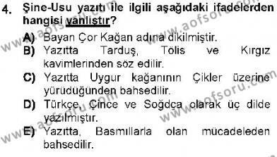 Tarih Bölümü 1. Yarıyıl Orta Asya Türk Tarihi Dersi 2013 Yılı Güz Dönemi Dönem Sonu Sınavı 4. Soru
