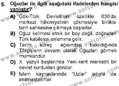 Tarih Bölümü 1. Yarıyıl Orta Asya Türk Tarihi Dersi 2013 Yılı Güz Dönemi Dönem Sonu Sınavı 5. Soru