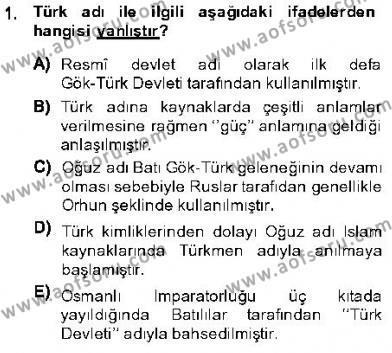 Tarih Bölümü 1. Yarıyıl Orta Asya Türk Tarihi Dersi 2014 Yılı Güz Dönemi Dönem Sonu Sınavı 1. Soru