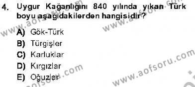 Tarih Bölümü 1. Yarıyıl Orta Asya Türk Tarihi Dersi 2014 Yılı Güz Dönemi Dönem Sonu Sınavı 4. Soru