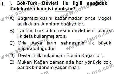 Orta Asya Türk Tarihi Dersi 2014 - 2015 Yılı Ara Sınavı 1. Soru