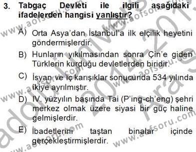 Orta Asya Türk Tarihi Dersi 2014 - 2015 Yılı Ara Sınavı 3. Soru