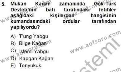 Tarih Bölümü 1. Yarıyıl Orta Asya Türk Tarihi Dersi 2015 Yılı Güz Dönemi Ara Sınavı 5. Soru