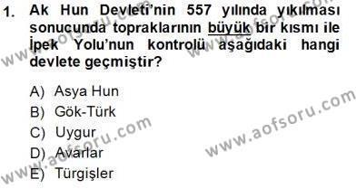 Tarih Bölümü 1. Yarıyıl Orta Asya Türk Tarihi Dersi 2015 Yılı Güz Dönemi Dönem Sonu Sınavı 1. Soru