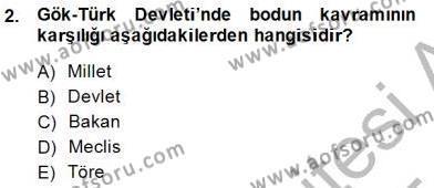 Orta Asya Türk Tarihi Dersi 2014 - 2015 Yılı Dönem Sonu Sınavı 2. Soru
