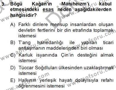 Orta Asya Türk Tarihi Dersi 2014 - 2015 Yılı Dönem Sonu Sınavı 3. Soru