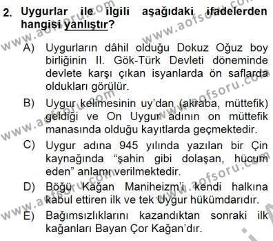 Tarih Bölümü 1. Yarıyıl Orta Asya Türk Tarihi Dersi 2016 Yılı Güz Dönemi Dönem Sonu Sınavı 2. Soru