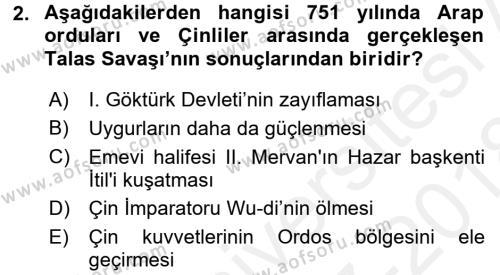 Orta Asya Türk Tarihi Dersi 2017 - 2018 Yılı (Final) Dönem Sonu Sınavı 2. Soru
