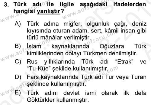 Orta Asya Türk Tarihi Dersi 2018 - 2019 Yılı (Vize) Ara Sınav Soruları 3. Soru