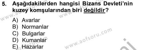 Tarih Bölümü 2. Yarıyıl Bizans Tarihi Dersi 2013 Yılı Bahar Dönemi Ara Sınavı 5. Soru