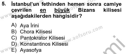 Tarih Bölümü 2. Yarıyıl Bizans Tarihi Dersi 2013 Yılı Bahar Dönemi Dönem Sonu Sınavı 5. Soru